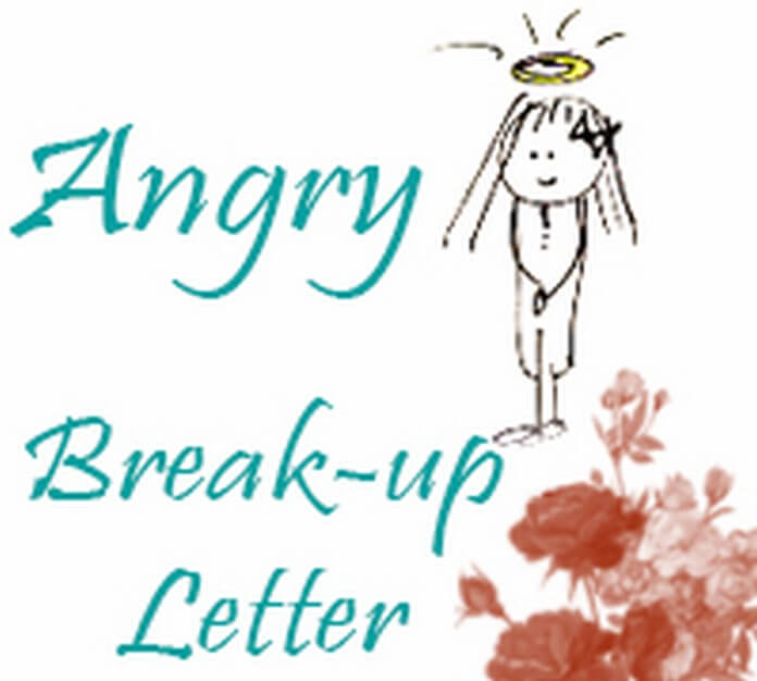 Angry Break up Letter
