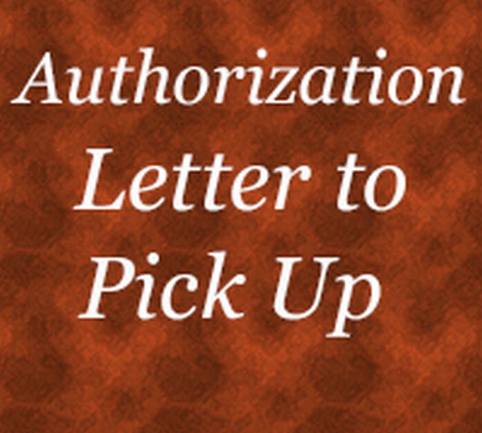 Authorization Letter to Pick Up
