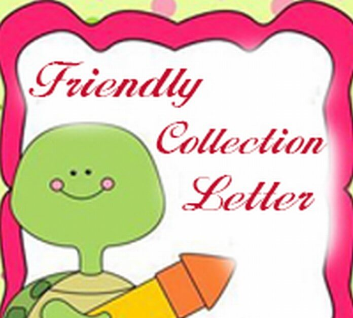 Friendly Collection Letter