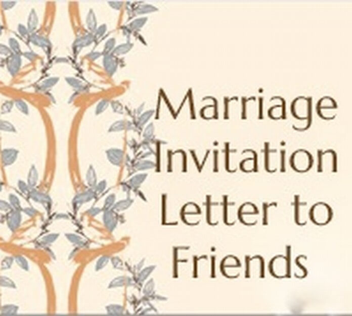 Marriage Invitation Letter to Friends