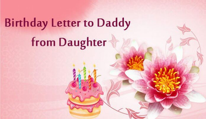 Birthday letter to daddy from daughter