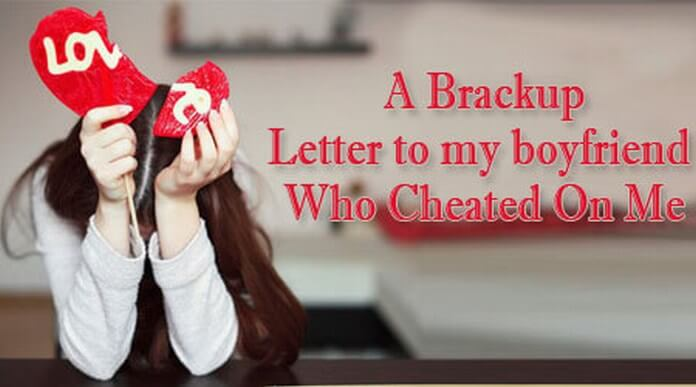 break up letter to cheating boyfriend