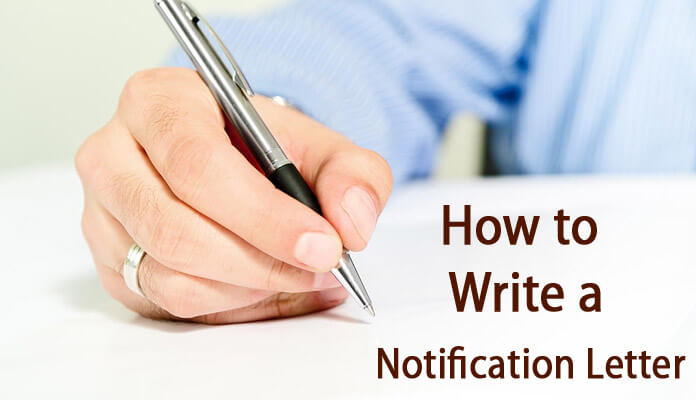 Writing a Formal Notification Letter tips