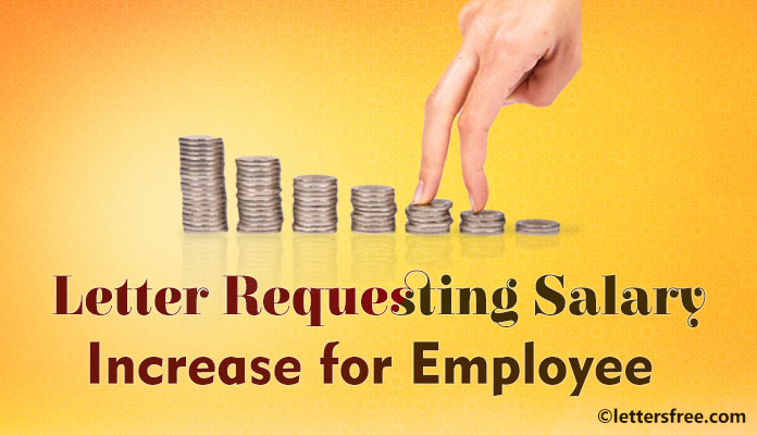 sample letter requesting salary increase for employee