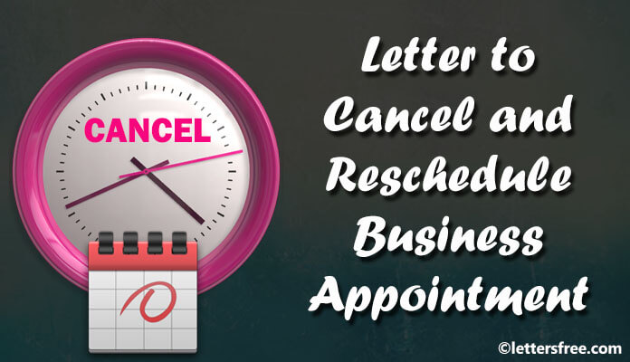 sample letter format cancel and reschedule business appointment