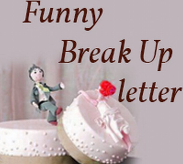Funny Break Up Letter example