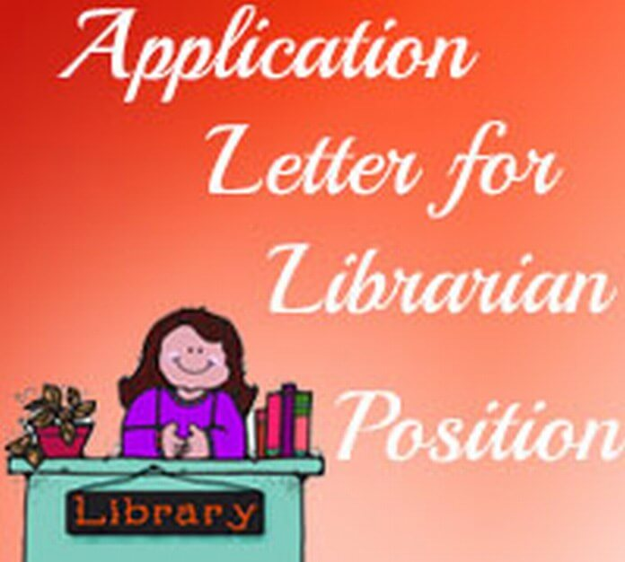 Application Letter for Librarian Position