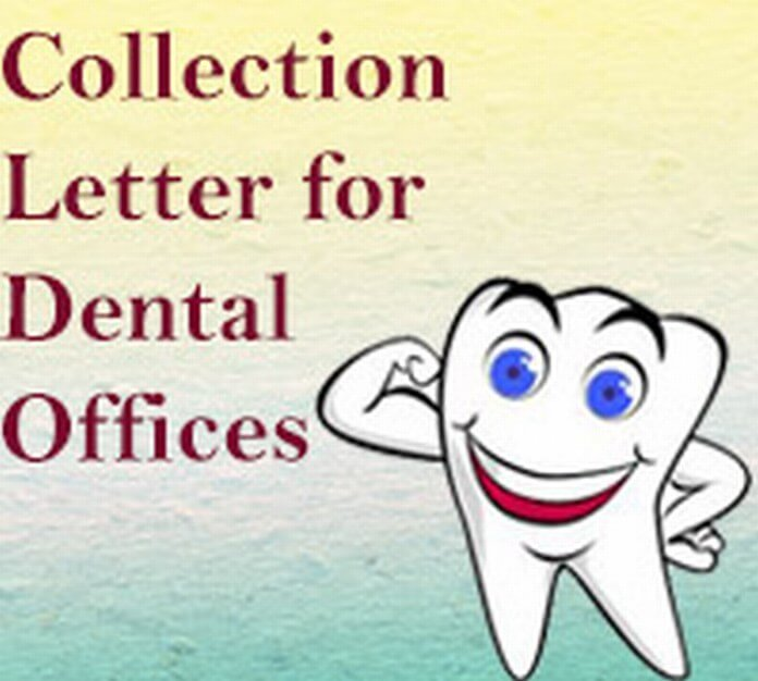 Collection Letter for Dental Offices