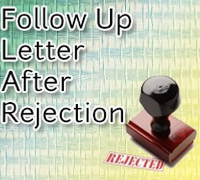 Follow Up Letter After Rejection