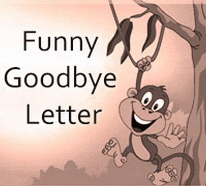 Funny Goodbye Letter format