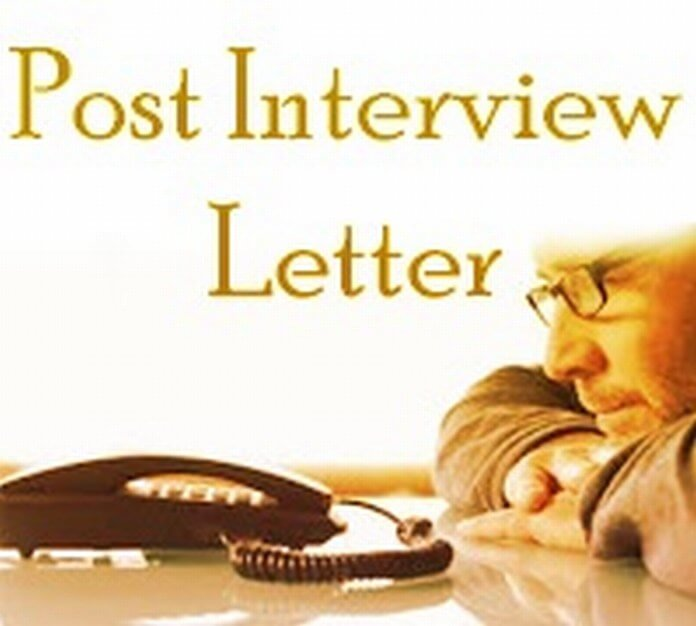 Post Interview Letter format