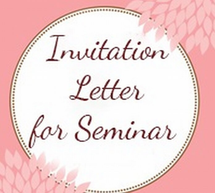 Invitation letter free letters tips for writing invitation letter for seminar stopboris