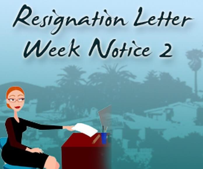 Resignation Letter 2 Week Notice