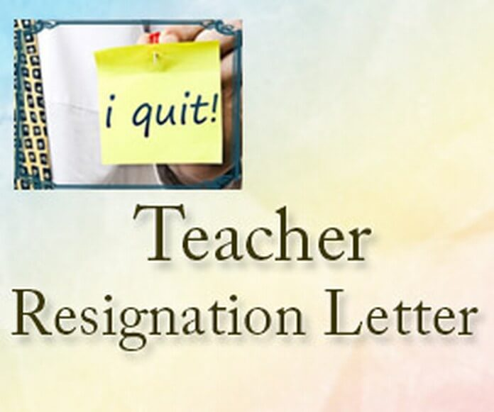 Teacher Resignation Letter