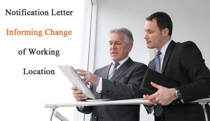 Notification Letter Informing Change of Working Location