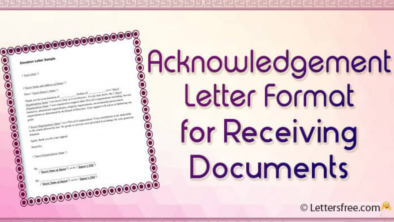Sample Of Acknowledgement Letter from www.lettersfree.com