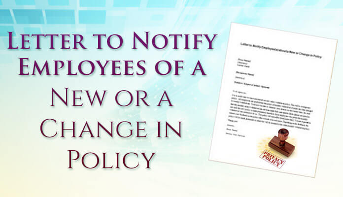 Letter to notify employees of a new or a change policy