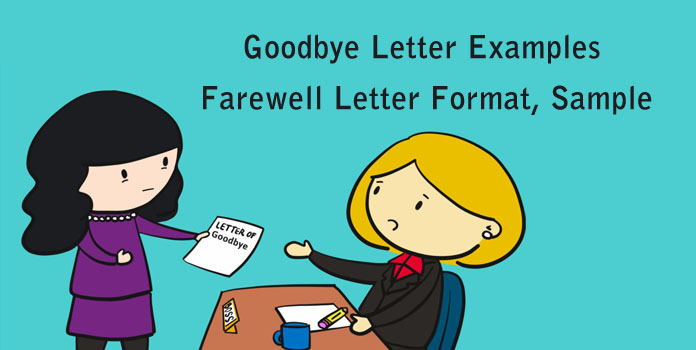 Goodbye Letter Examples, Farewell Letter Format, Goodbye Letter Samples