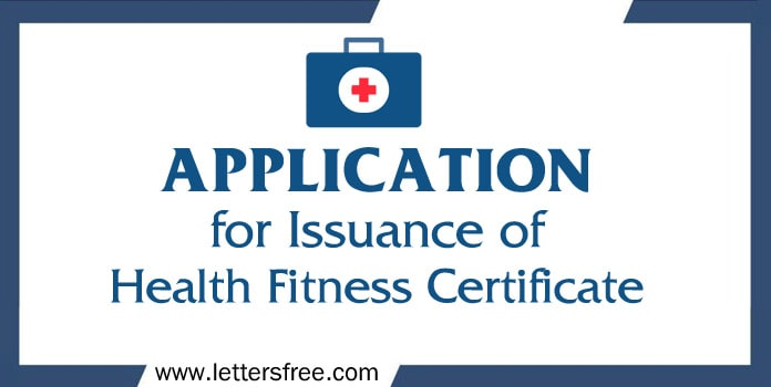 Application Format of Issuance of Health Fitness Certificate
