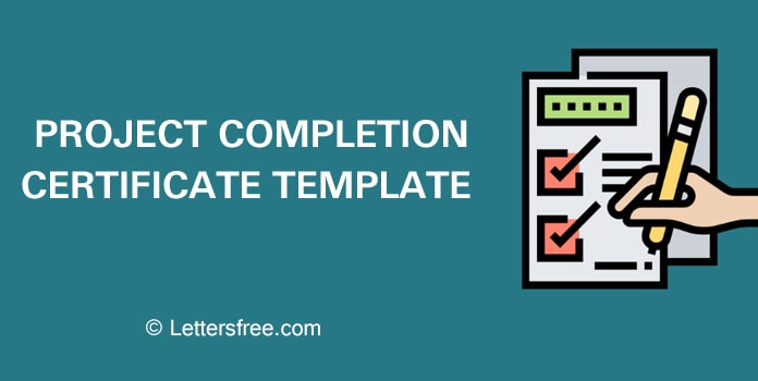 Project Completion Certificate Template, Sample Format, Example