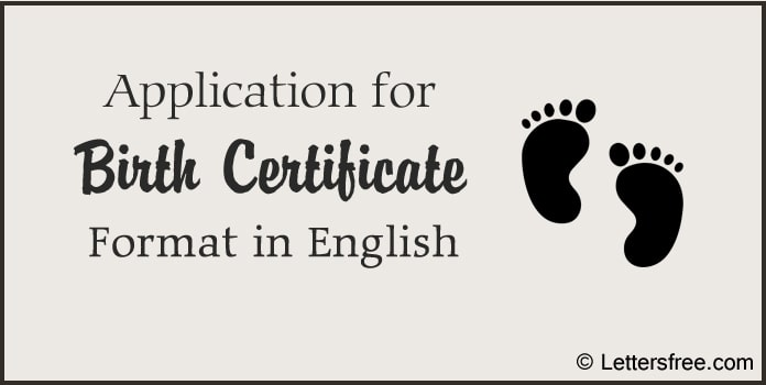 Application for Birth Certificate, Birth Certificate Format