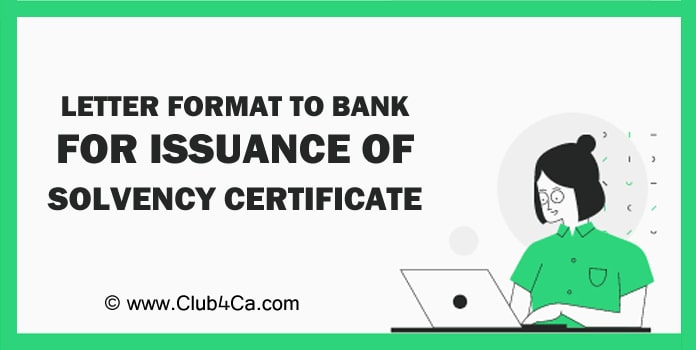 Letter Format to Bank for Issuance of Solvency Certificate
