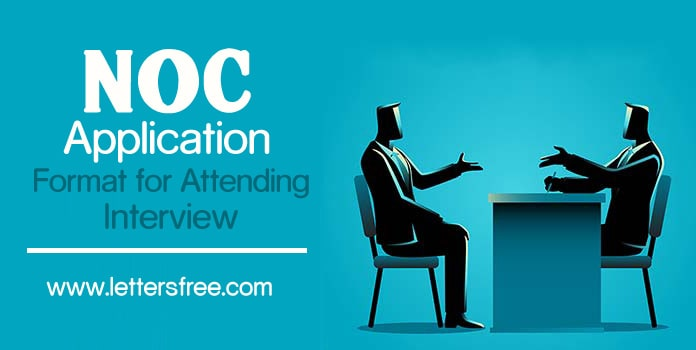 NOC Application Format for Attending Interview Template