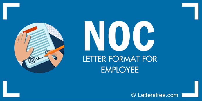 Sample No Objection Certificate for Employee, NOC Letter Format