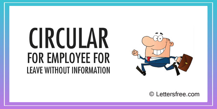 Sample of Circular to employee for leave without information