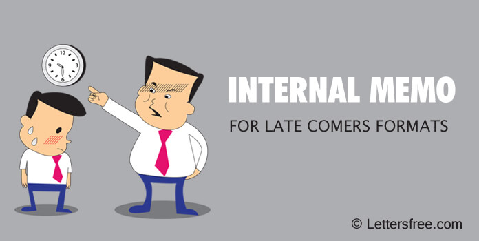 Internal Memo for Late Comers Sample Formats to employees