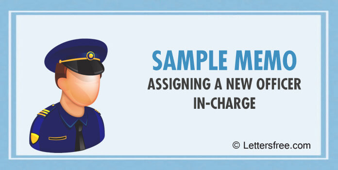 Memo Assigning a New Officer In-Charge
