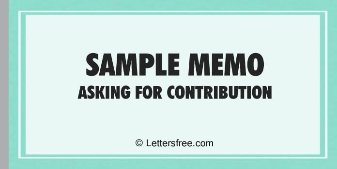Sample Memo Format Asking for Contribution
