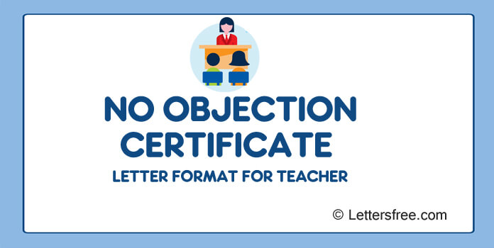 No Objection Certificate Letter format for Teacher