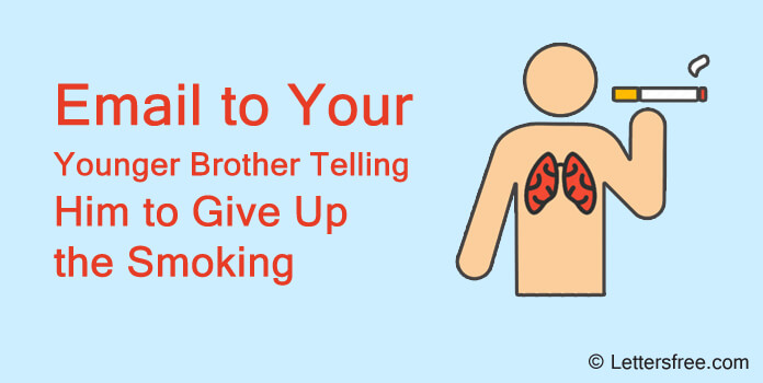 email to younger brother advising to give up smoking