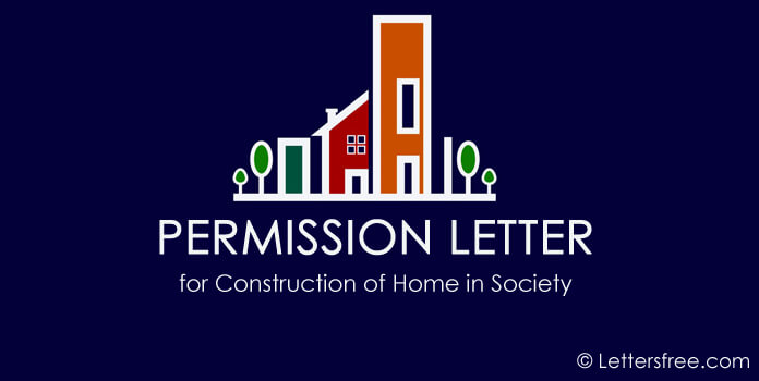 Sample Permission Letter for Construction of Home in Society